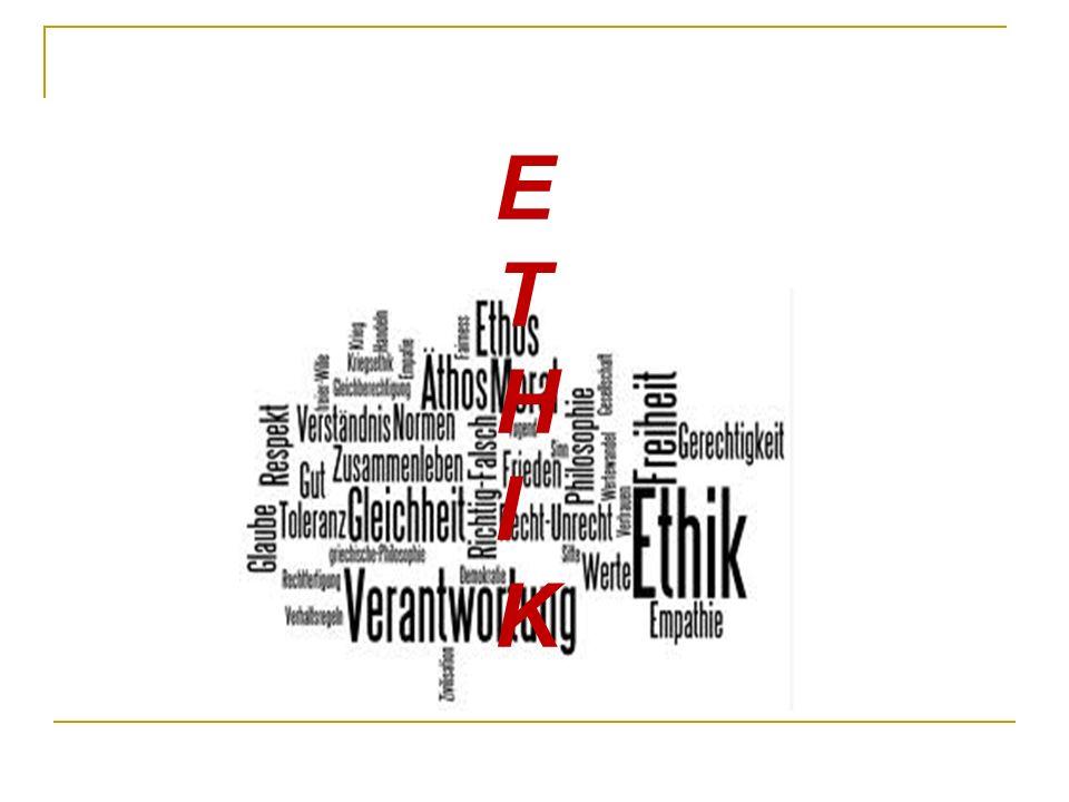 E T H I K