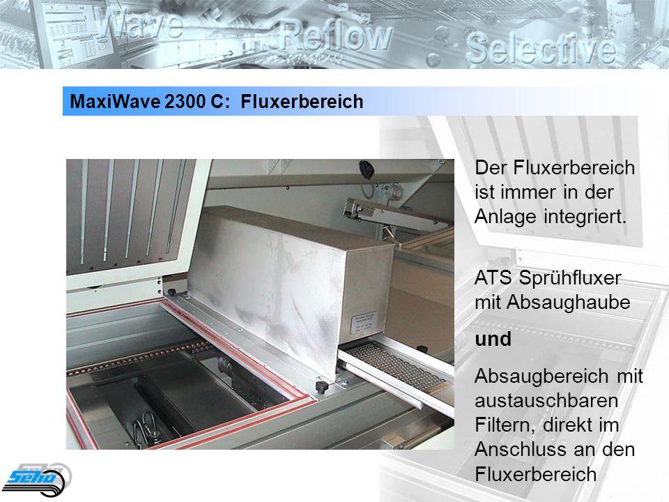 12 MaxiWave 2300 C: Fluxerbereich Der Fluxerbereich ist immer in der Anlage integriert. ATS Sprühfluxer mit Absaughaube und Absaugbereich mit austausc