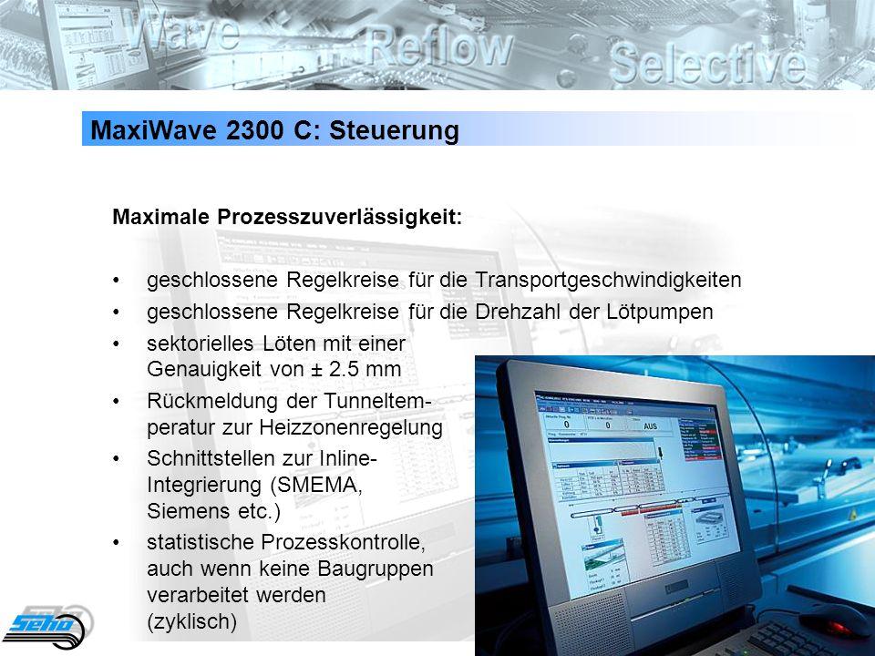 49 MaxiWave 2300 C: Steuerung Maximale Prozesszuverlässigkeit: geschlossene Regelkreise für die Transportgeschwindigkeiten geschlossene Regelkreise fü
