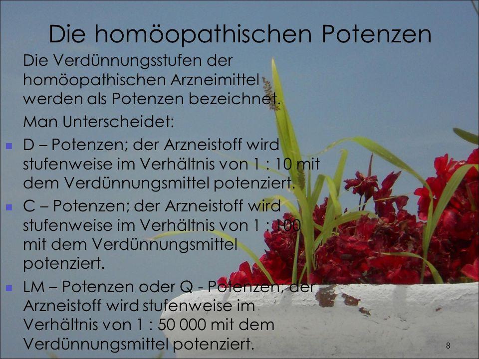 Potenzstufen In homöopathischen Kreisen spricht man von verschiedenen Potenzbereichen.