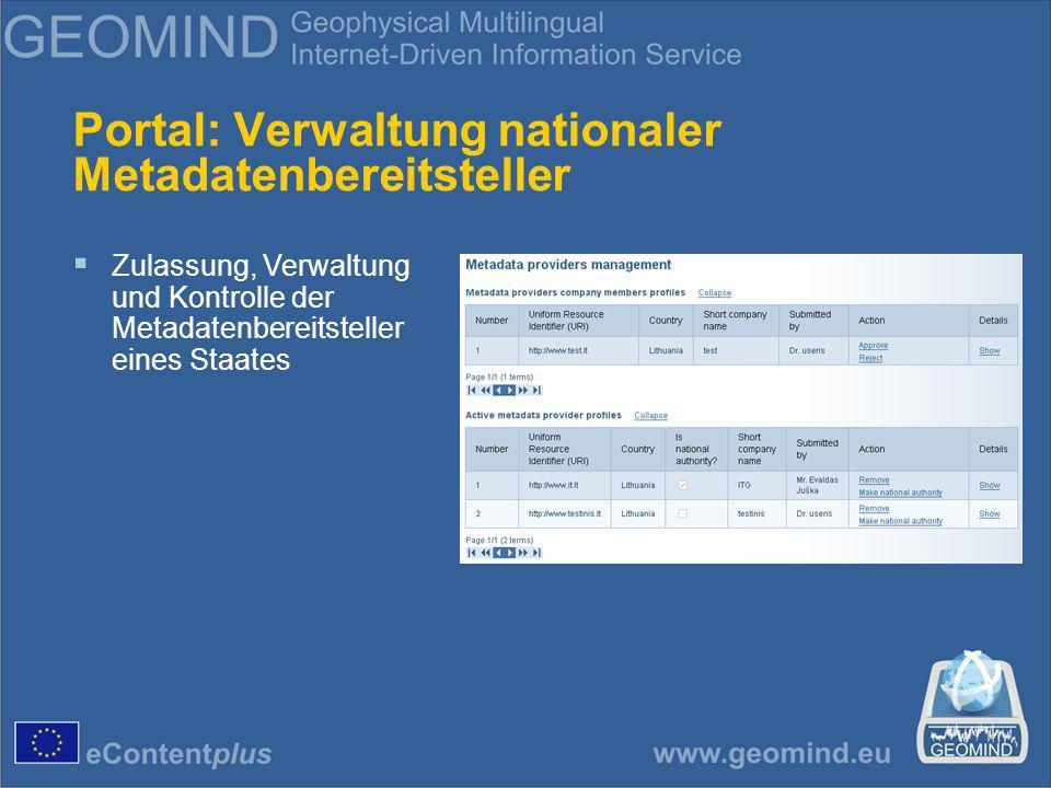Portal: Verwaltung nationaler Metadatenbereitsteller Zulassung, Verwaltung und Kontrolle der Metadatenbereitsteller eines Staates