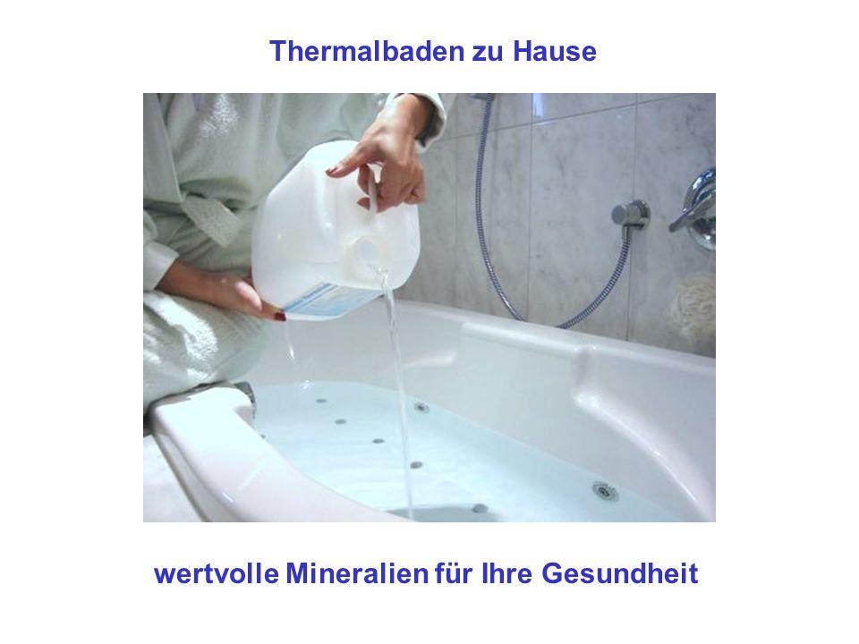 Thermalbaden zu Hause wertvolle Mineralien für Ihre Gesundheit