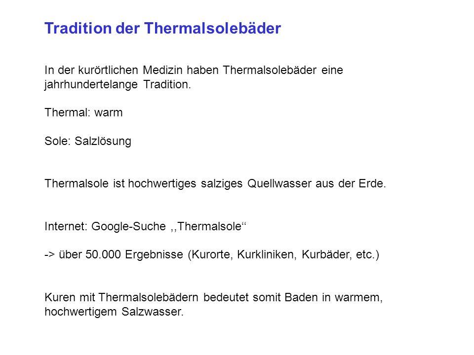 Tradition der Thermalsolebäder In der kurörtlichen Medizin haben Thermalsolebäder eine jahrhundertelange Tradition.