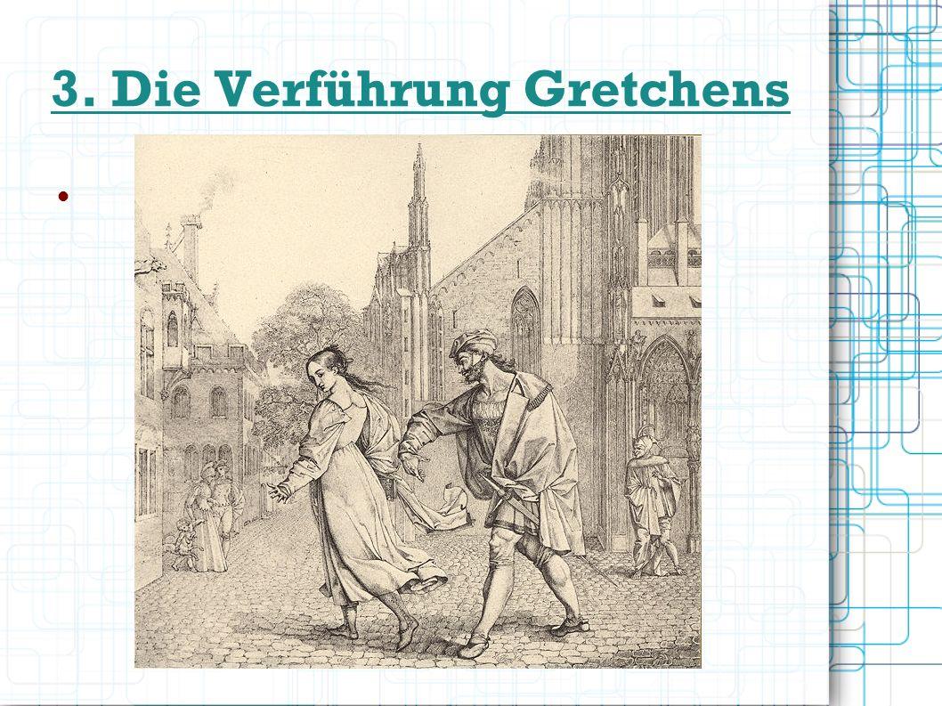 3.1 Hintergrund der Verführung Gretchens Eigene Beziehungen Goethes Goethe identifiziert sich mit Faust (der «gute Mensch» mit dem «dunklen Drange» (v.