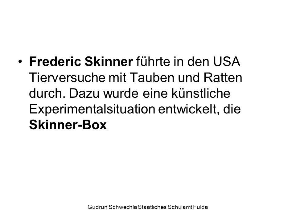 Gudrun Schwechla Staatliches Schulamt Fulda Frederic Skinner führte in den USA Tierversuche mit Tauben und Ratten durch.