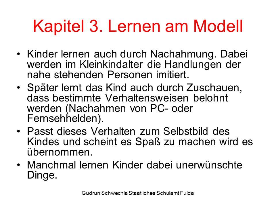 Gudrun Schwechla Staatliches Schulamt Fulda Kapitel 3.