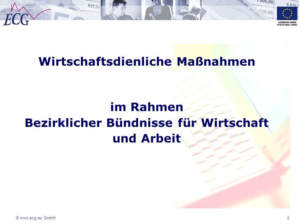 © www.ecg.eu GmbH3 Programm WDM Das Programm Wirtschaftsdienliche Maßnahmen WDM Grundlage ist eine Senatsstrategie zur Entwicklung bezirklicher Bündnisse für Wirtschaft und Arbeit im Jahr 1999 Aufbau und Entwicklung des Programms WDM im Jahr 2002 Umsetzung 2003-2008 durch die Investitionsbank BB seit 2008 ist die www.ecg.eu Geschäftsbesorger der Senatsverwaltung für Wirtschaft, Technologie in der Förderperiode 2007-2013/15www.ecg.eu Unternehmensaktivitäten der www.ecg.eu GmbHwww.ecg.eu Technische Hilfe ESF in Berlin seit 1999 Förderberatung europäische Strukturfonds ESF/EFRE Finanzielles Management Geschäftsbesorger/Treuhänder/Beliehenes Unternehmen Entwicklung von Software (webbasierte Förderprogramme)