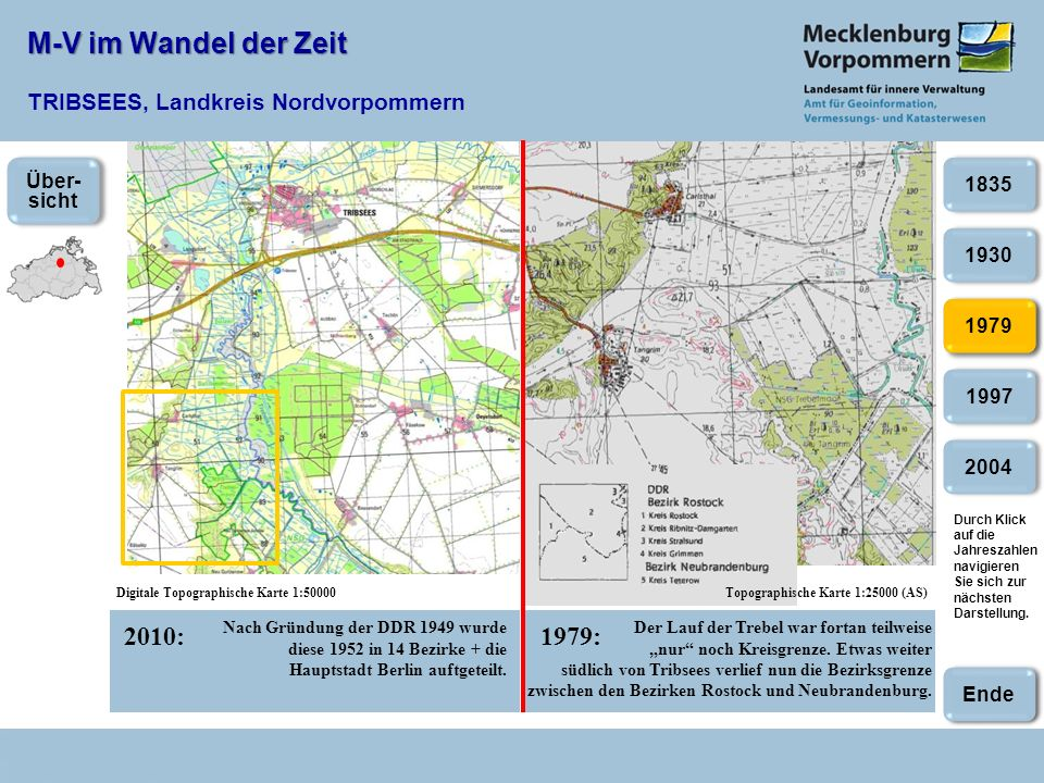 M-V im Wandel der Zeit M-V im Wandel der Zeit TRIBSEES, Landkreis Nordvorpommern 2010:1979: Digitale Topographische Karte 1:50000Topographische Karte