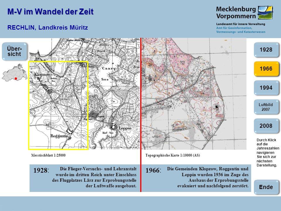 M-V im Wandel der Zeit M-V im Wandel der Zeit RECHLIN, Landkreis Müritz 1966:1994: Topographische Karte 1:10000 (AS)Topographische Karte 1:25000 Nach Ende des 2.