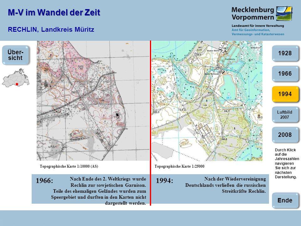 M-V im Wandel der Zeit M-V im Wandel der Zeit RECHLIN, Landkreis Müritz 1966:1994: Topographische Karte 1:10000 (AS)Topographische Karte 1:25000 Nach