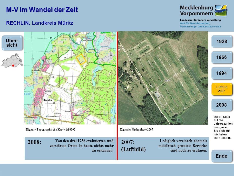 M-V im Wandel der Zeit M-V im Wandel der Zeit RECHLIN, Landkreis Müritz 2008:2007: (Luftbild) Digitale Topographische Karte 1:50000Digitales Orthophot