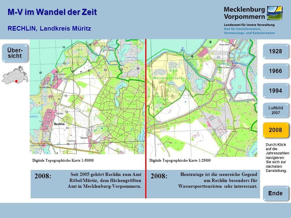 M-V im Wandel der Zeit M-V im Wandel der Zeit RECHLIN, Landkreis Müritz 2008: Digitale Topographische Karte 1:50000Digitale Topographische Karte 1:250