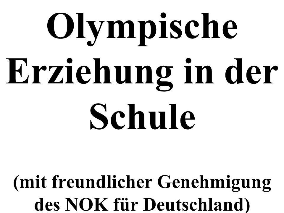 Olympische Erziehung in der Schule (mit freundlicher Genehmigung des NOK für Deutschland)