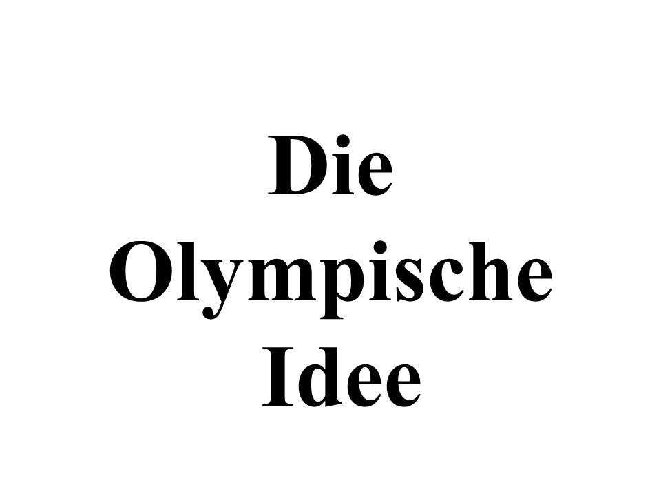 Die Olympische Idee