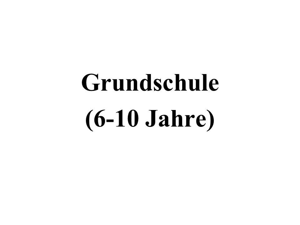 Grundschule (6-10 Jahre)