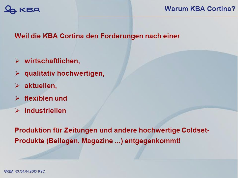 KBA 03./04.04.2003 KSC Warum KBA Cortina.