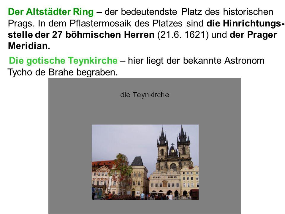 Der Altstädter Ring – der bedeutendste Platz des historischen Prags.