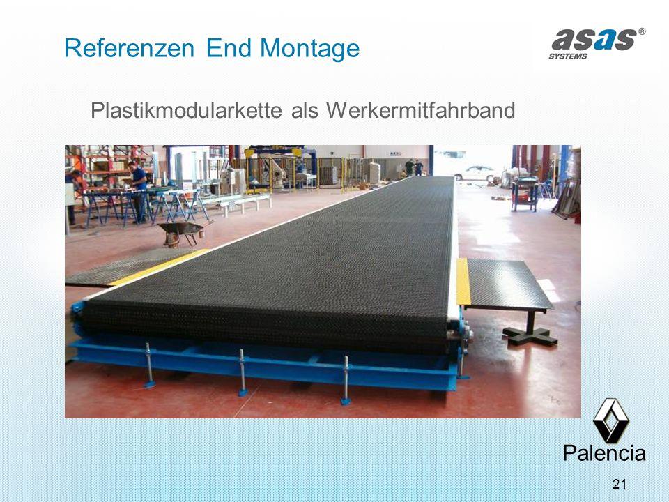 21 Referenzen End Montage Plastikmodularkette als Werkermitfahrband Palencia