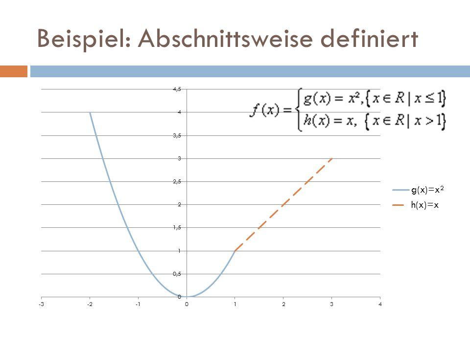 Beispiel: Abschnittsweise definiert
