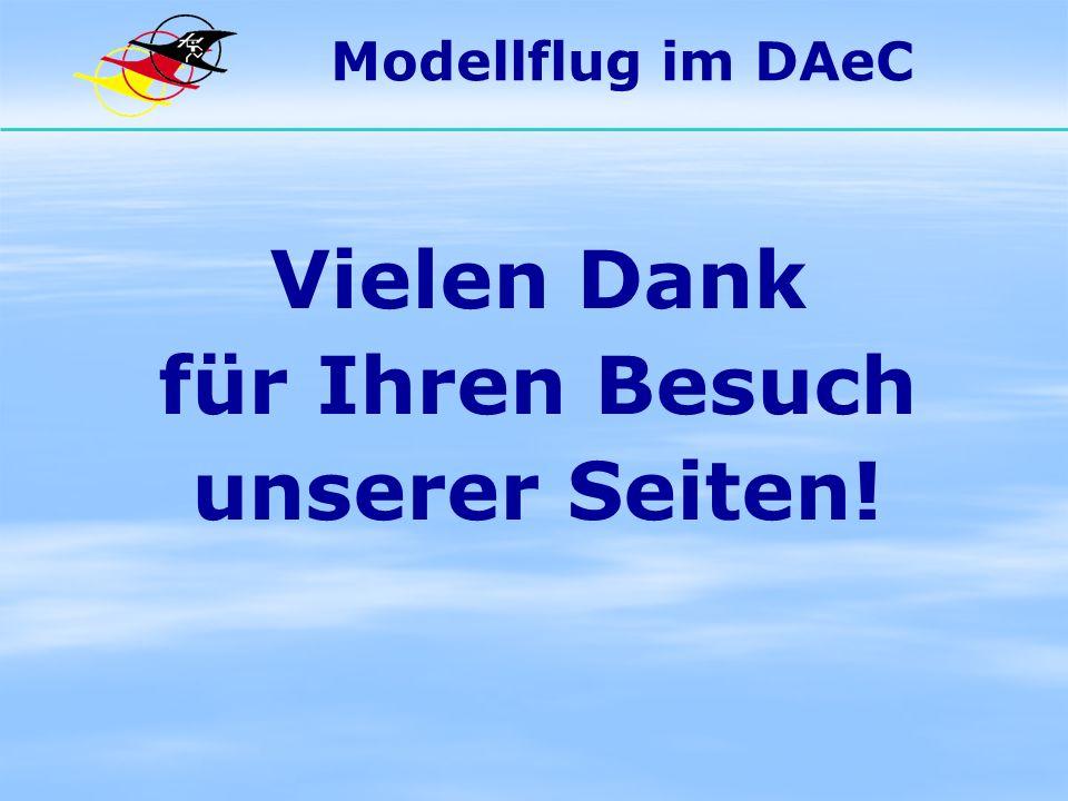 Modellflug im DAeC Vielen Dank für Ihren Besuch unserer Seiten!