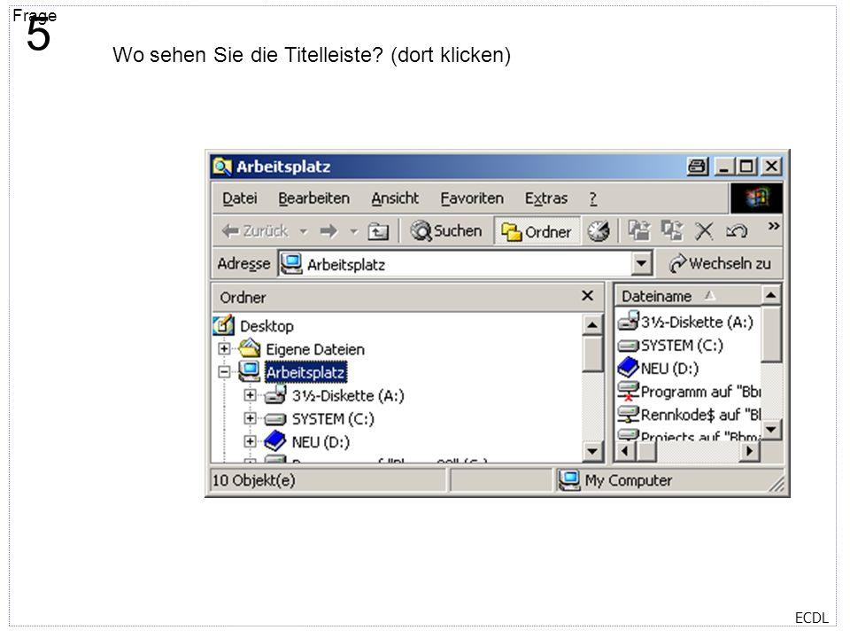 Titelmasterformat durch Klicken bearbeiten Textmasterformate durch Klicken bearbeiten Zweite Ebene Dritte Ebene Vierte Ebene Fünfte Ebene Frage 6 ECDL