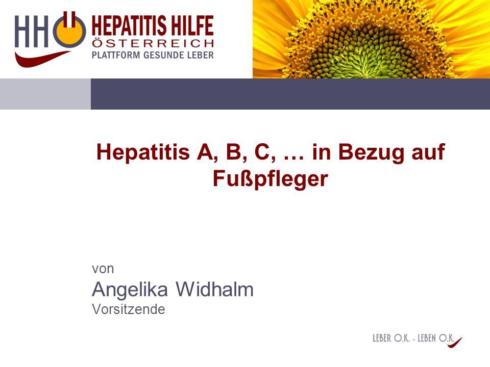 Hepatitis A, B, C, … in Bezug auf Fußpfleger von Angelika Widhalm Vorsitzende