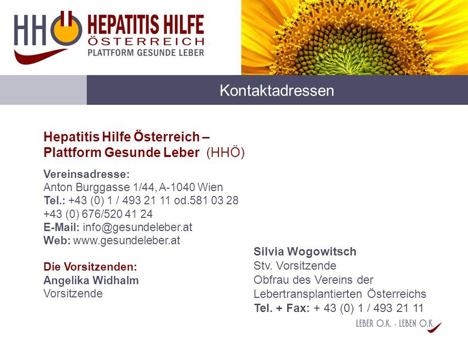 Kontaktadressen Hepatitis Hilfe Österreich – Plattform Gesunde Leber (HHÖ) Vereinsadresse: Anton Burggasse 1/44, A-1040 Wien Tel.: +43 (0) 1 / 493 21
