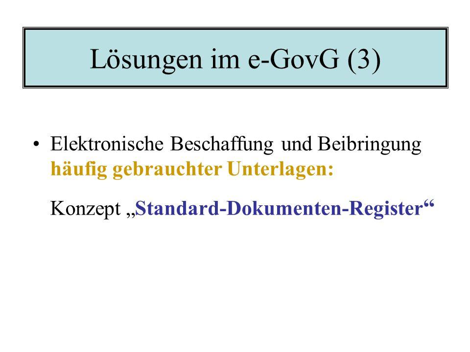 Lösungen im e-GovG (2) Eindeutige Zuordnung eines Verfahrens- beteiligten: Identifikation des Anbringers und Authentifi- zierung des Anbringens: –Konz