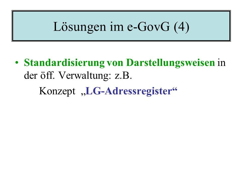 Lösungen im e-GovG (3) Elektronische Beschaffung und Beibringung häufig gebrauchter Unterlagen: Konzept Standard-Dokumenten-Register