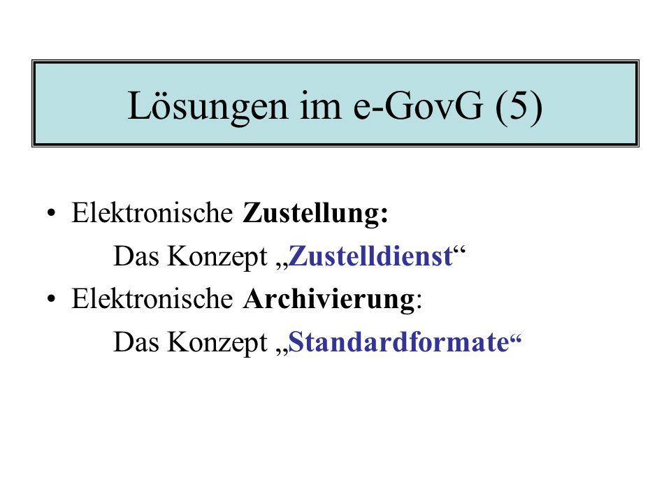 Lösungen im e-GovG (4) Standardisierung von Darstellungsweisen in der öff. Verwaltung: z.B. Konzept LG-Adressregister