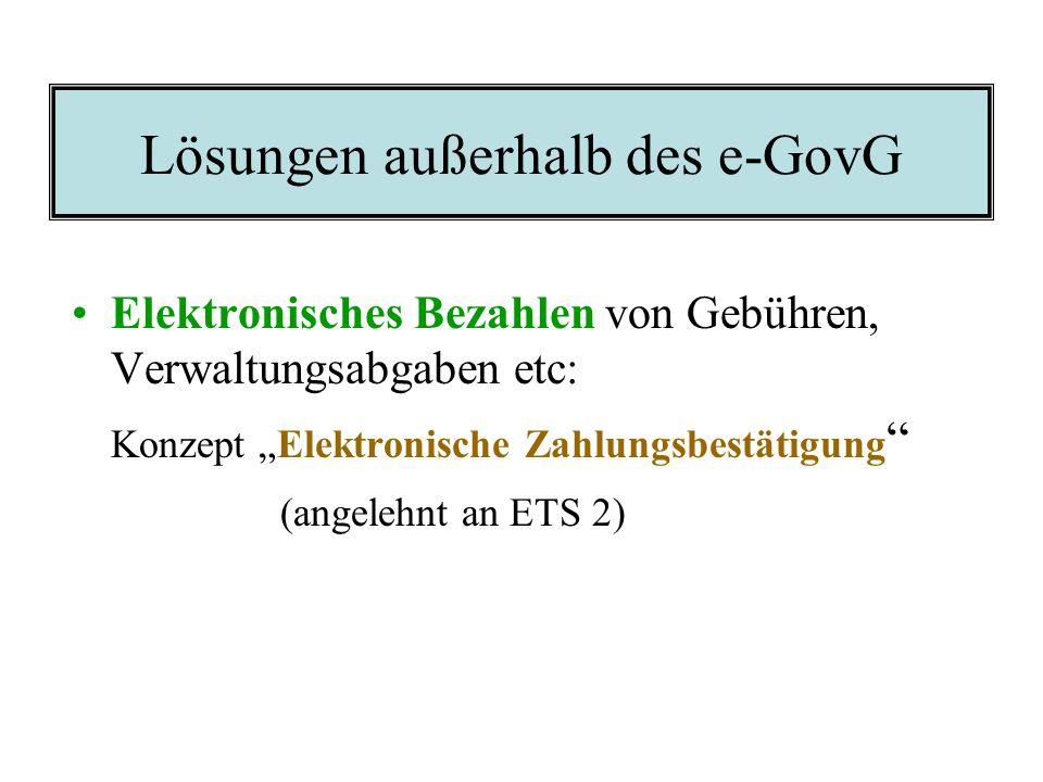 Lösungen im e-GovG (6) Elektronischer Verkehr zwischen staatlichen Stellen: Konzept Portalverbund Konzept Standardformate Elektronischer Verkehr mit s