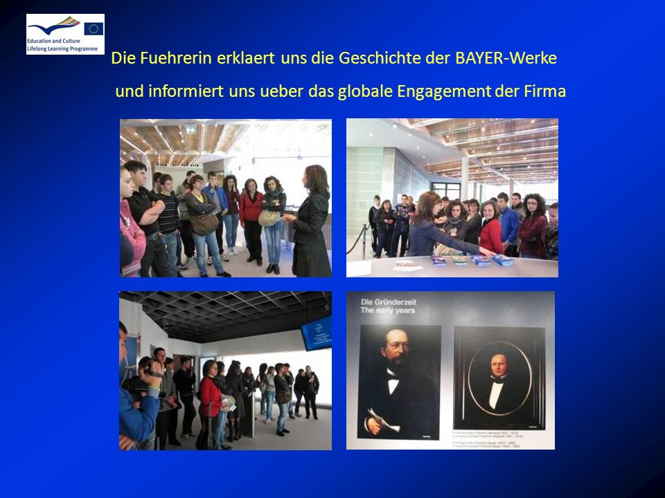 Die Fuehrerin erklaert uns die Geschichte der BAYER-Werke und informiert uns ueber das globale Engagement der Firma