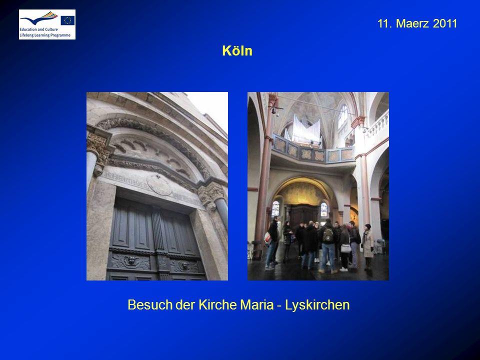 11. Maerz 2011 Besuch der Kirche Maria - Lyskirchen Köln