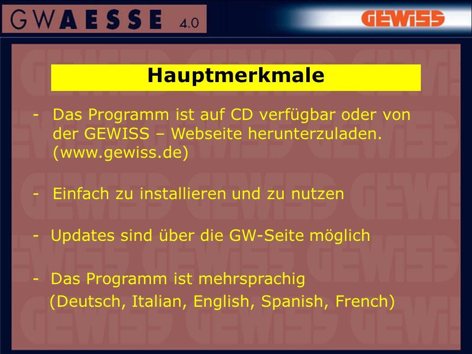 Hauptmerkmale -Das Programm ist auf CD verfügbar oder von der GEWISS – Webseite herunterzuladen. (www.gewiss.de) -Einfach zu installieren und zu nutze