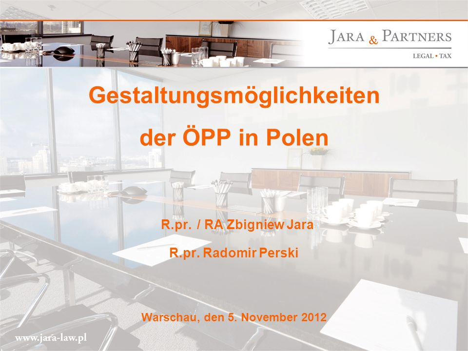 www.jara-law.pl 12 Gesetzliche Vorgaben zum Mindestinhalt des Vertrages (zwingend !) Rechtsfolgen der Schlecht- und Nichterfüllung, insbesondere Vertragsstrafen oder Minderung der Vergütung des privaten Partners bzw.