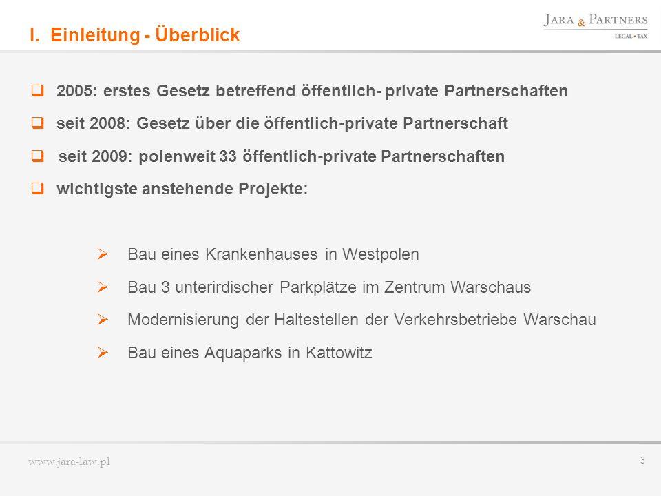 www.jara-law.pl 14 Gestaltungsmöglichkeiten der ÖPP Projektgesellschaft II.