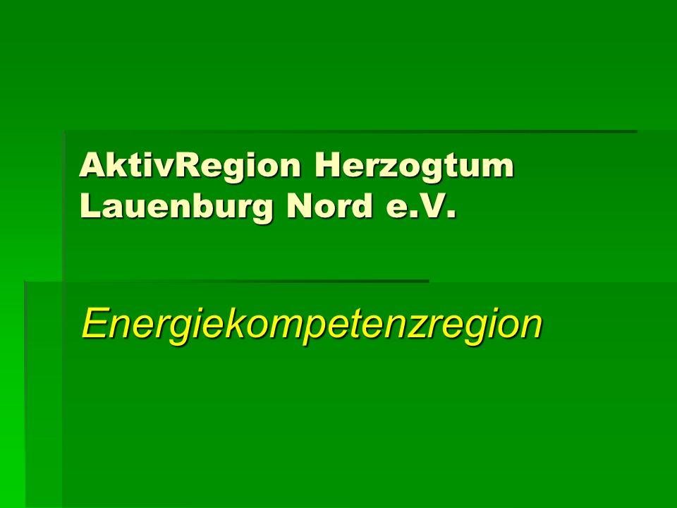 AktivRegion Herzogtum Lauenburg Nord e.V. Energiekompetenzregion