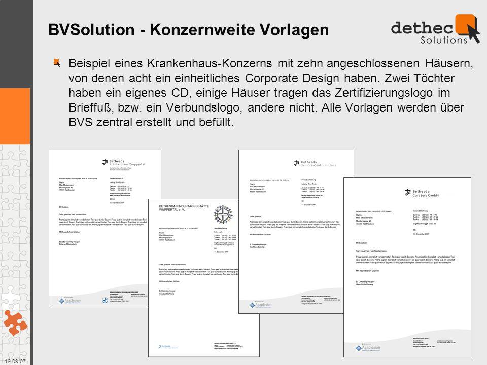 7 19.09.07 BVSolution - Konzernweite Vorlagen Beispiel eines Krankenhaus-Konzerns mit zehn angeschlossenen Häusern, von denen acht ein einheitliches Corporate Design haben.