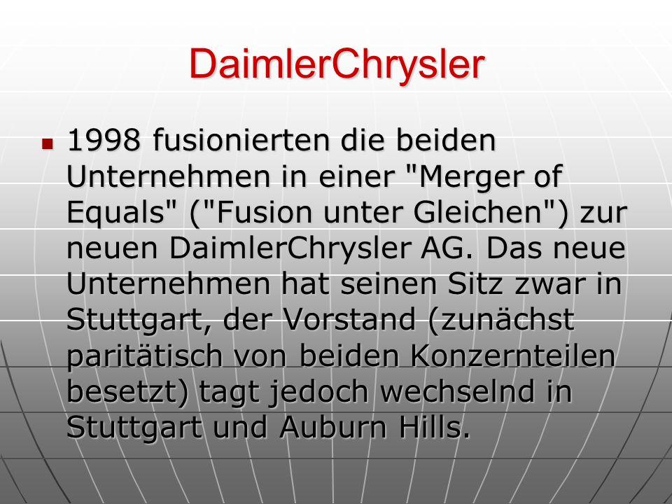 DaimlerChrysler 1998 fusionierten die beiden Unternehmen in einer