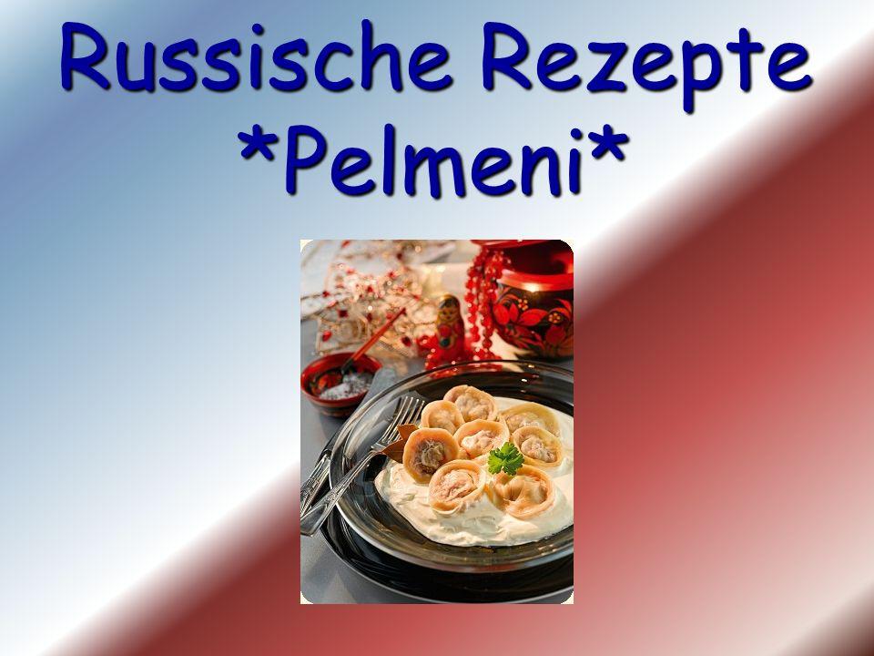 Russische Rezepte *Pelmeni*