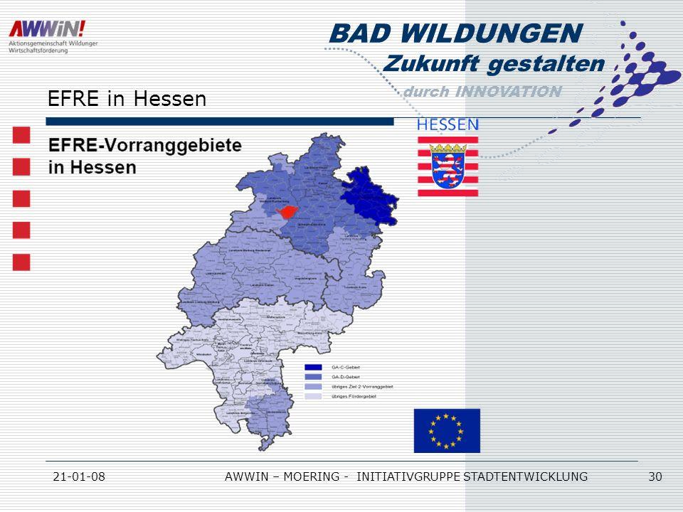 Zukunft gestalten durch INNOVATION BAD WILDUNGEN 21-01-08AWWIN – MOERING - INITIATIVGRUPPE STADTENTWICKLUNG 30 EFRE in Hessen