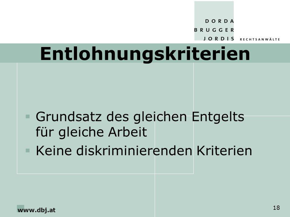 www.dbj.at 18 Entlohnungskriterien Grundsatz des gleichen Entgelts für gleiche Arbeit Keine diskriminierenden Kriterien