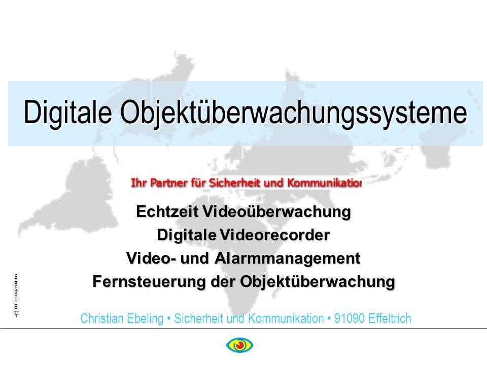 TTT Desktop Publishing Digitale Objektüberwachungssysteme Echtzeit Videoüberwachung Digitale Videorecorder Video- und Alarmmanagement Fernsteuerung de