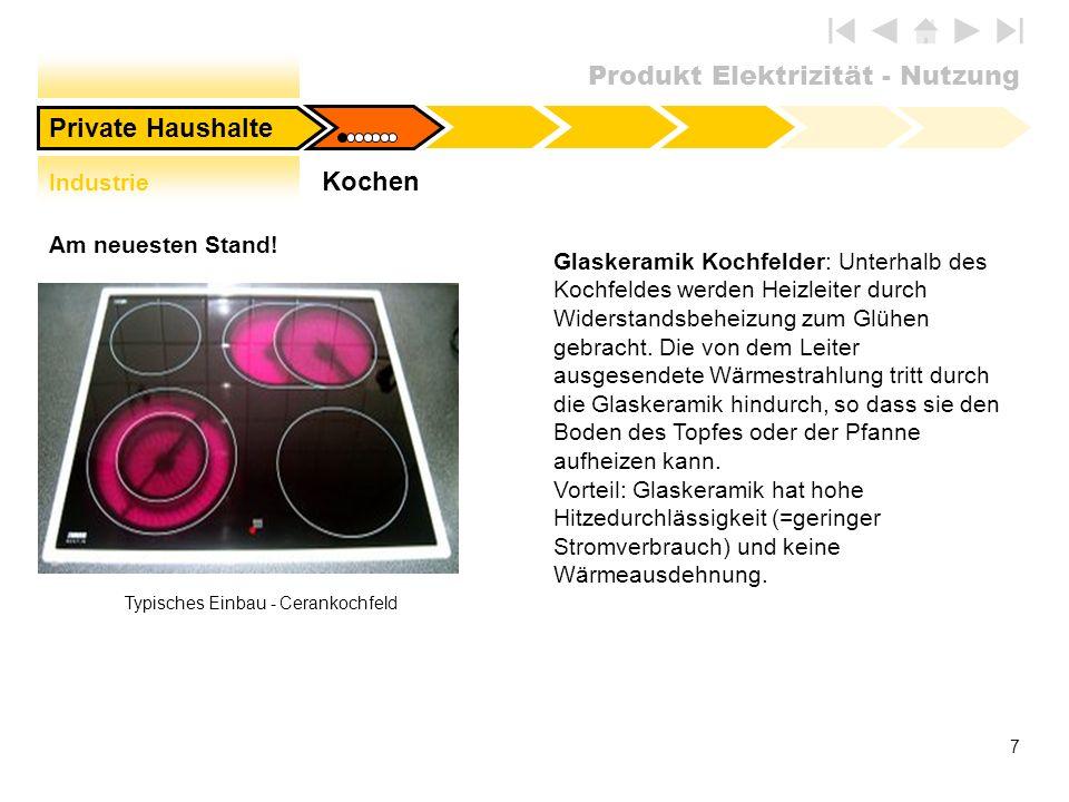 Produkt Elektrizität - Nutzung 28 Theorie: Die Kompressionskältemaschine Private HaushalteKalt.