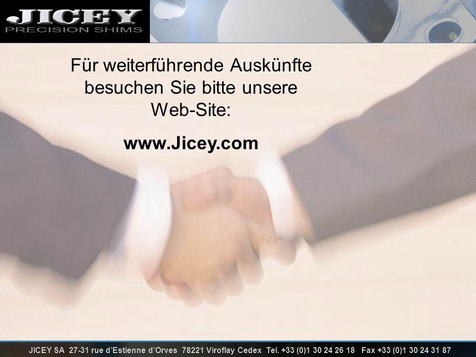 Für weiterführende Auskünfte besuchen Sie bitte unsere Web-Site: www.Jicey.com JICEY SA 27-31 rue dEstienne dOrves 78221 Viroflay Cedex Tel. +33 (0)1