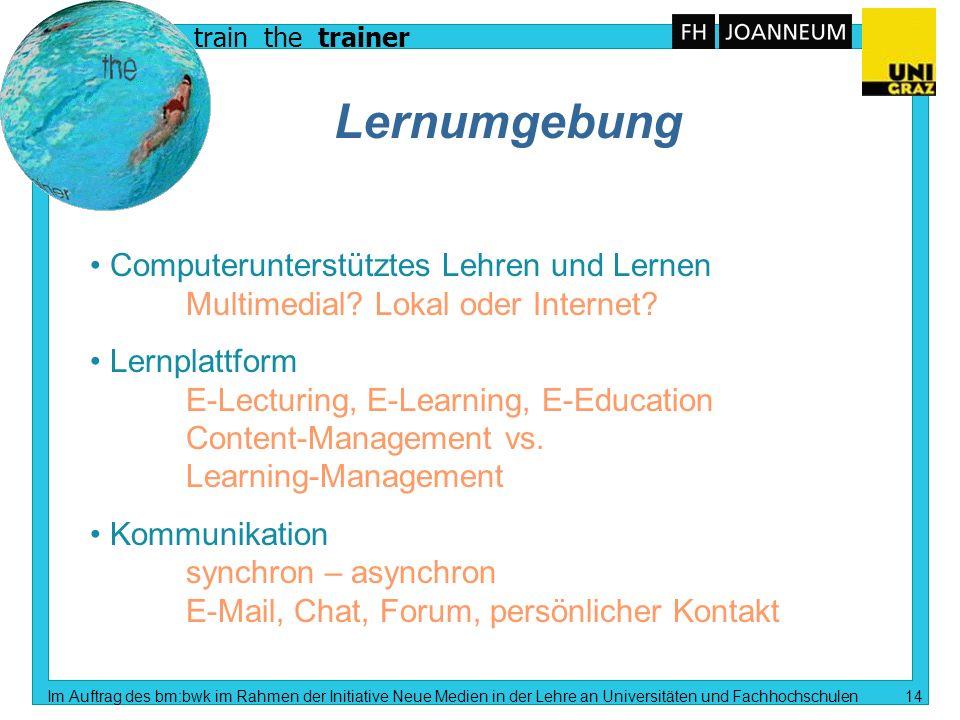train the trainer Im Auftrag des bm:bwk im Rahmen der Initiative Neue Medien in der Lehre an Universitäten und Fachhochschulen 13 Hypermedia Spannungs