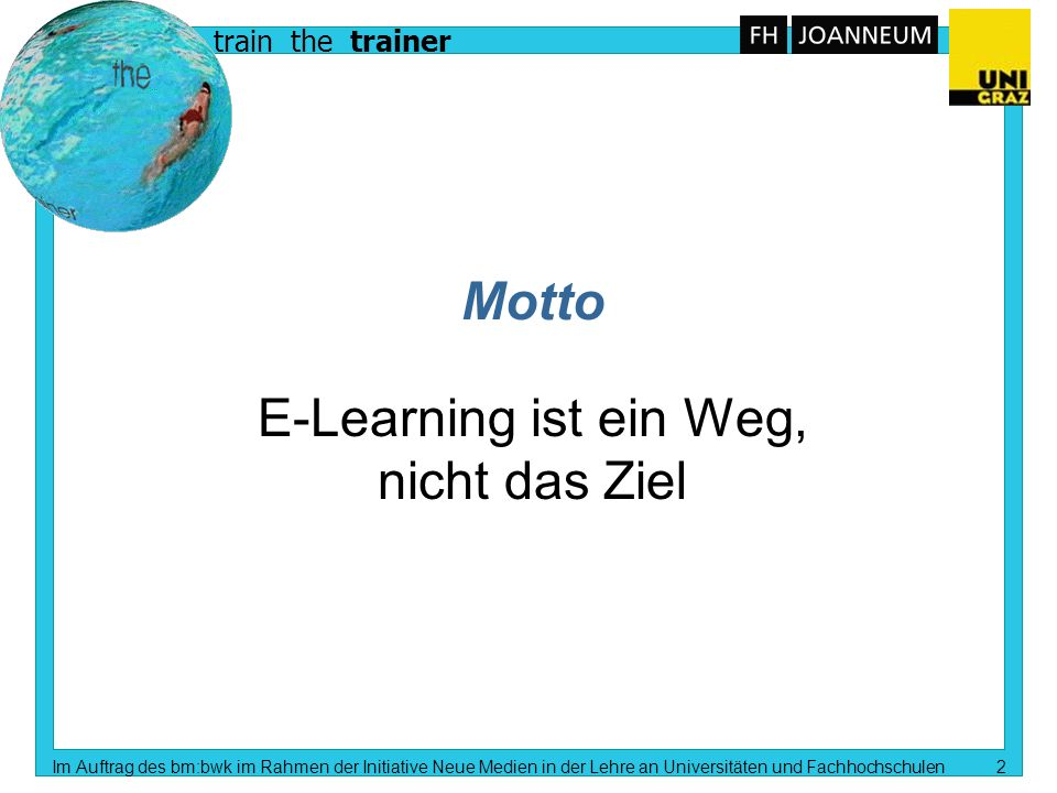 Modul 1 E-Learning Konzepte Richtlinien C.B. Lang, L.Mathelitsch, KF Universität Graz A.