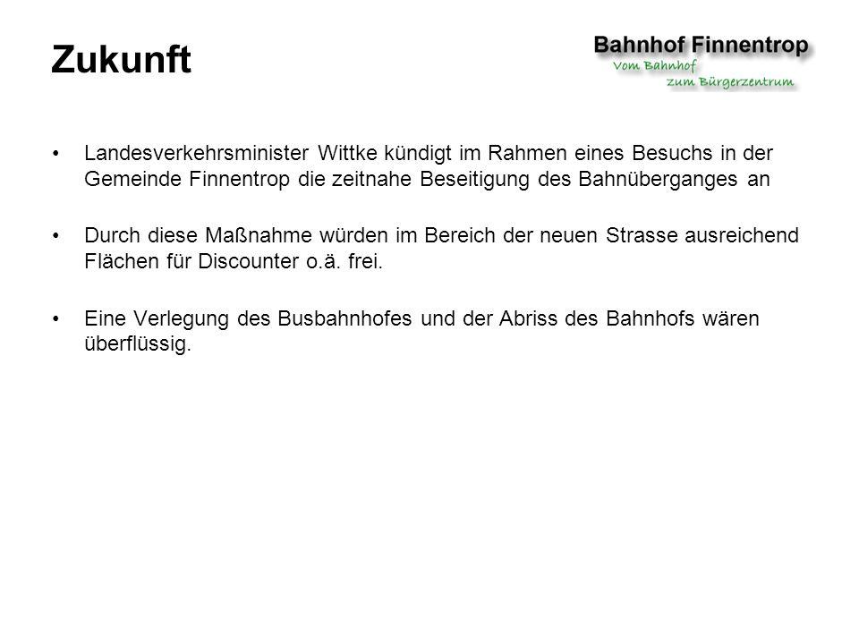 Landesverkehrsminister Wittke kündigt im Rahmen eines Besuchs in der Gemeinde Finnentrop die zeitnahe Beseitigung des Bahnüberganges an Durch diese Maßnahme würden im Bereich der neuen Strasse ausreichend Flächen für Discounter o.ä.