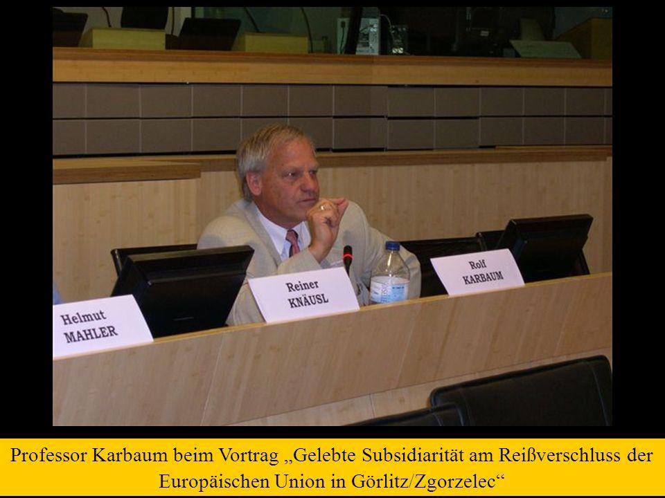 Professor Karbaum beim Vortrag Gelebte Subsidiarität am Reißverschluss der Europäischen Union in Görlitz/Zgorzelec