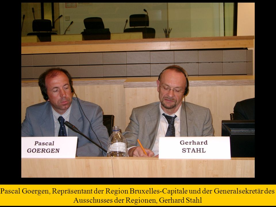 Pascal Goergen, Repräsentant der Region Bruxelles-Capitale und der Generalsekretär des Ausschusses der Regionen, Gerhard Stahl